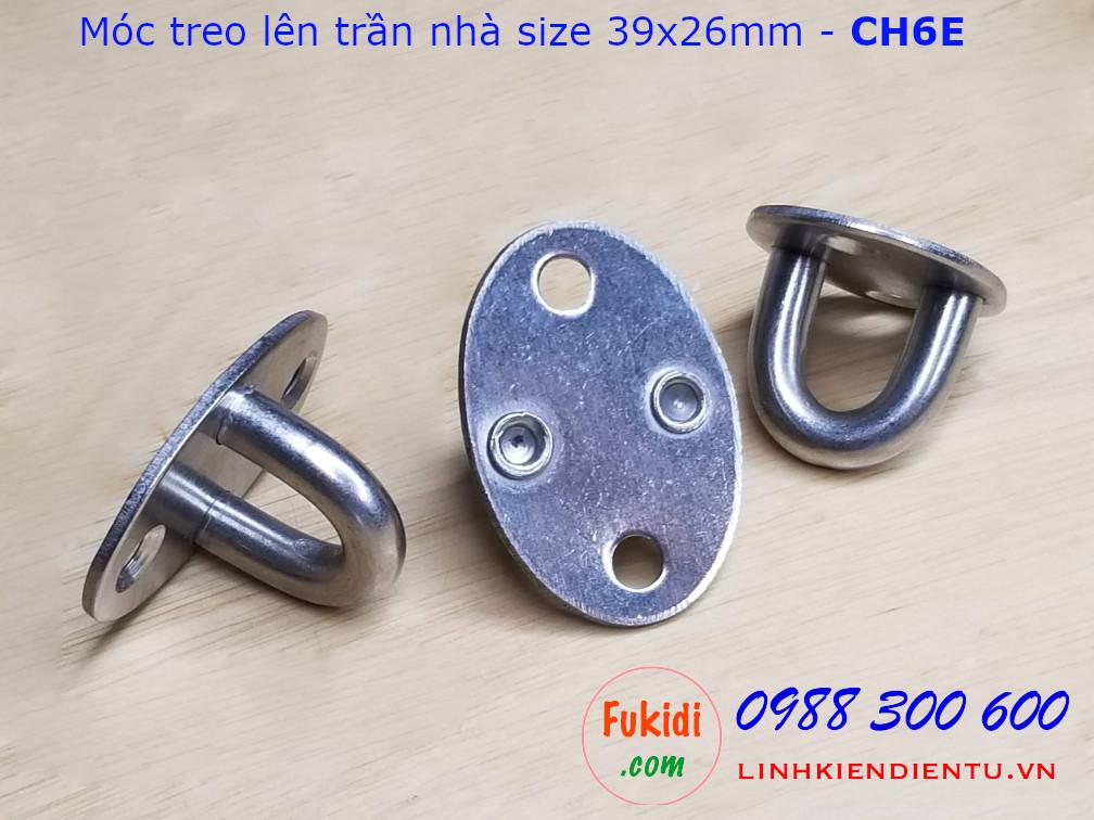 CH6E - Móc treo trần nhà cho đèn trang trí, treo quạt, size M6, đế ovan 26x39mm