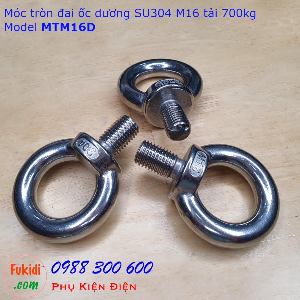 Móc tròn đai ốc, móc cẩu đai ốc dương inox 304 M16 tải 700kg - MTM16D