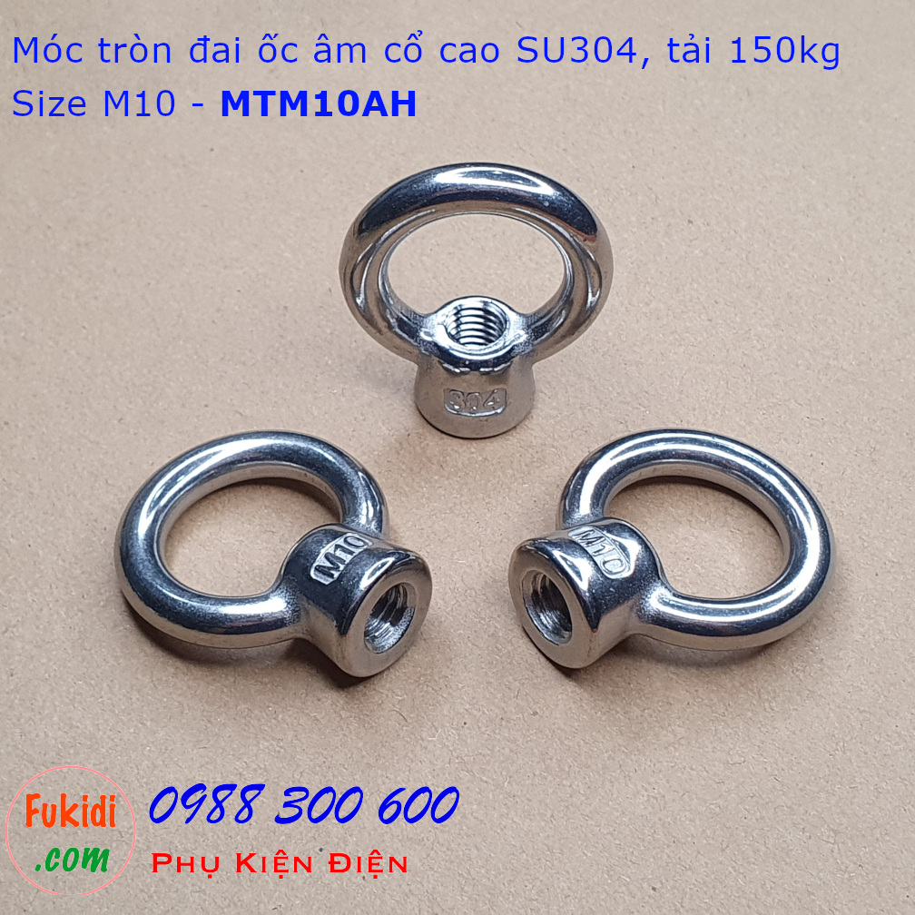 Móc tròn đai ốc, móc cẩu đai ốc âm inox 304 cổ cao M10 tải 150kg - MTM10AH