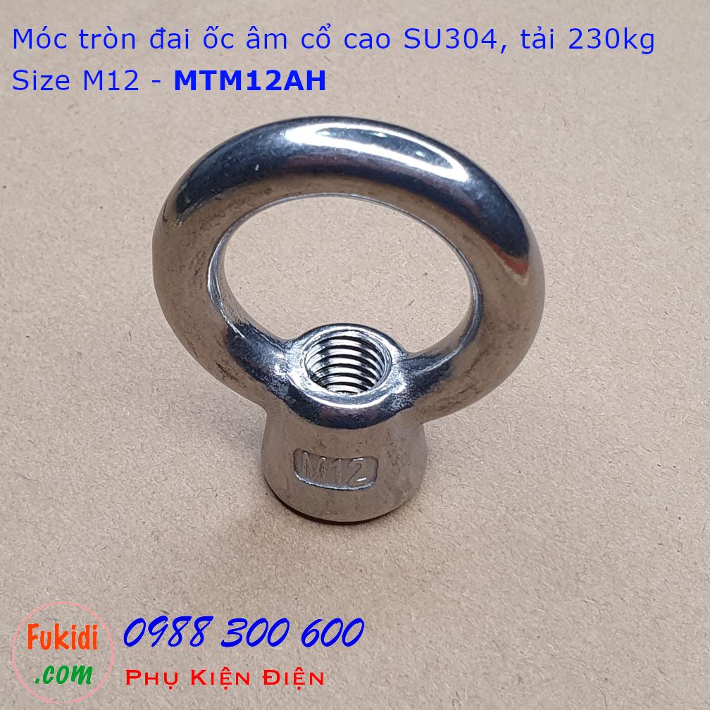 Móc tròn đai ốc, móc cẩu đai ốc âm inox 304 cổ cao M12 tải 220kg - MTM12AH