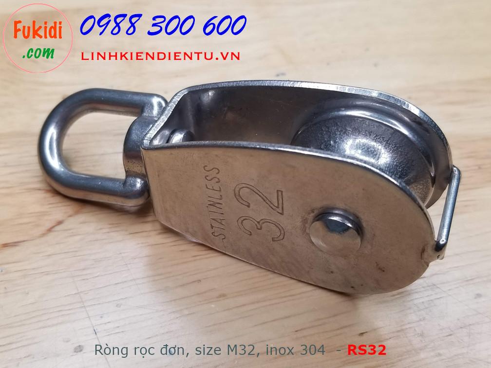 Ròng rọc inox đơn size M32, tải trọng 32kg, chiều dài 94mm RS32