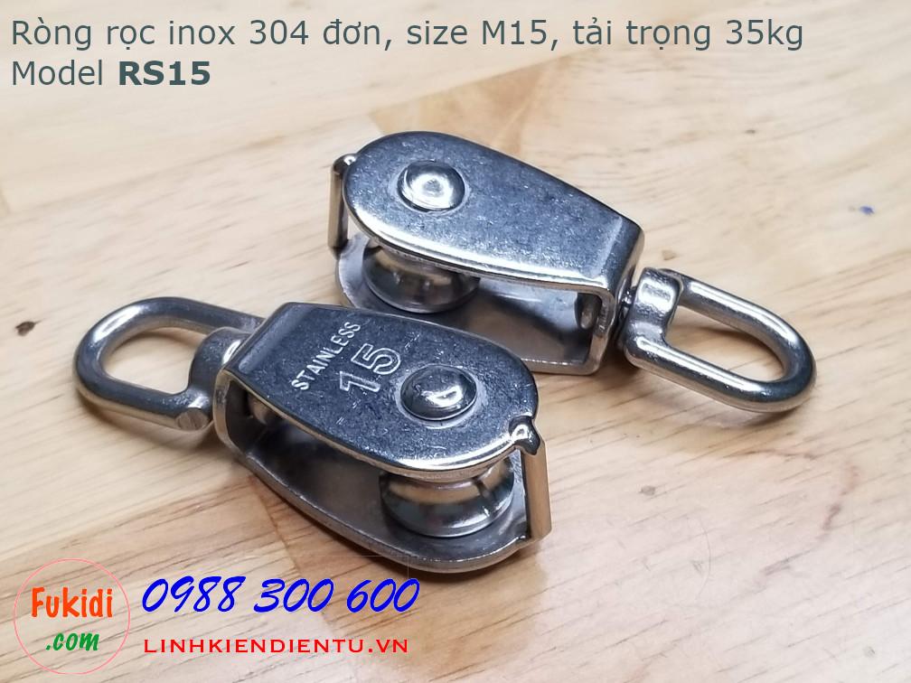 Ròng rọc đơn inox 304, kích thước M15, tải trọng 35kg model RS15