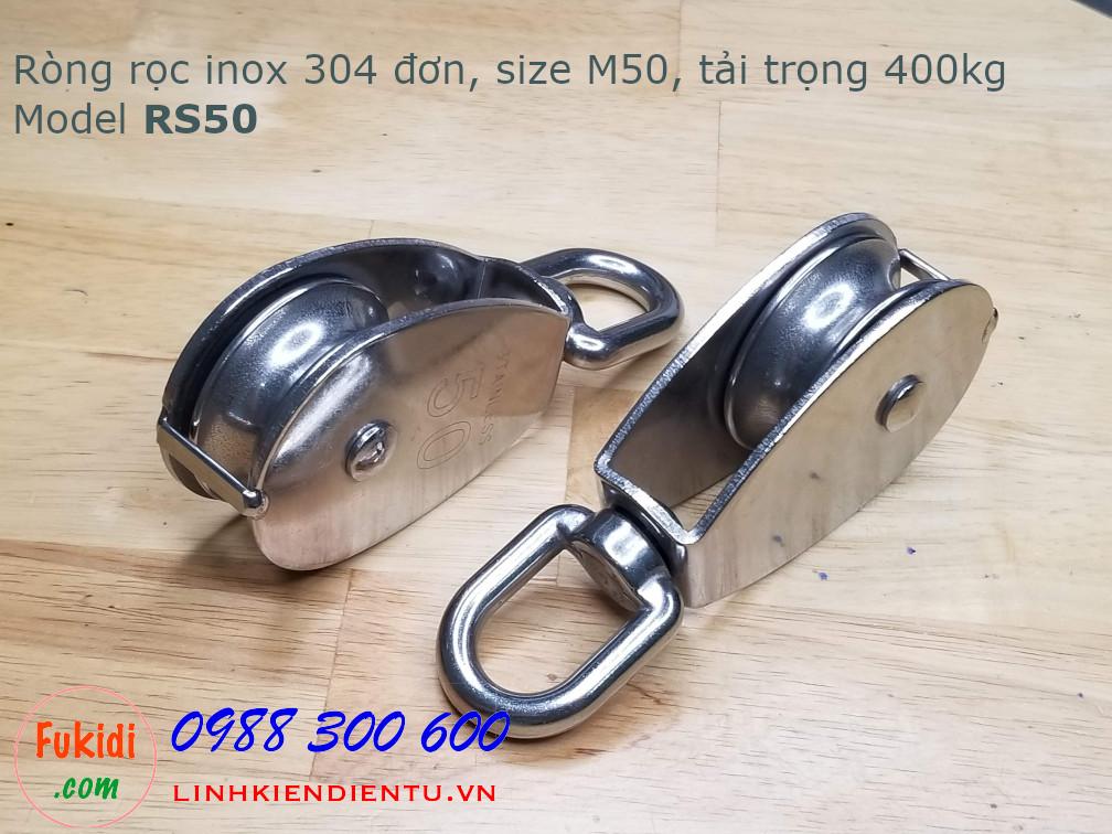 Ròng rọc đơn inox 304, kích thước M50, tải trọng 400kg model RS50