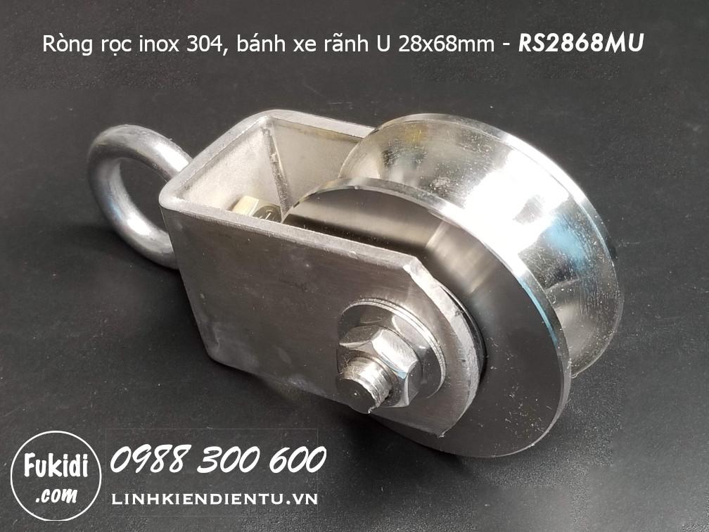 Ròng rọc RS2868MU inox 304 tải trọng 800kg, bánh xe 28x68mm dây cáp phi 12-25mm