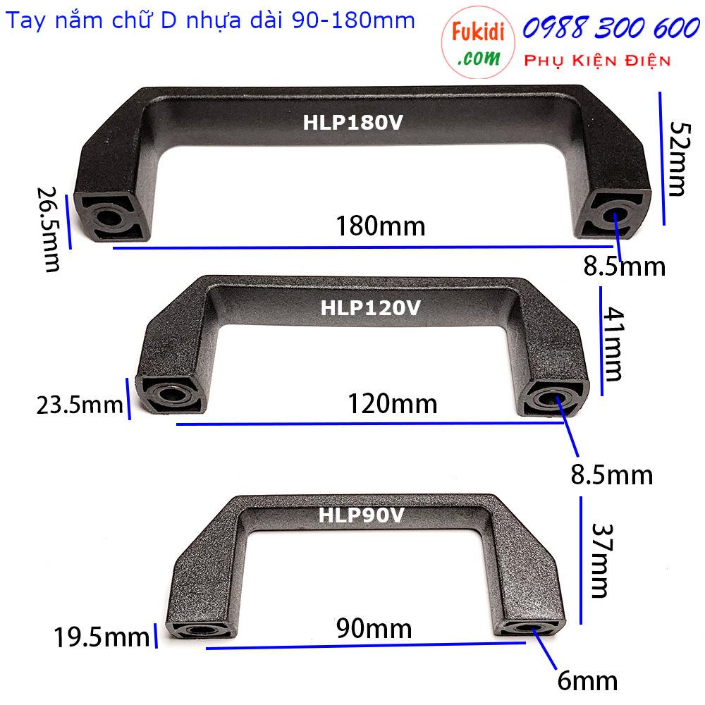 Chi tiết kích thước của bốn loại tay nắm chữ d bằng nhựa là HLP90V, HLP120V, HLP150V và HLP180V