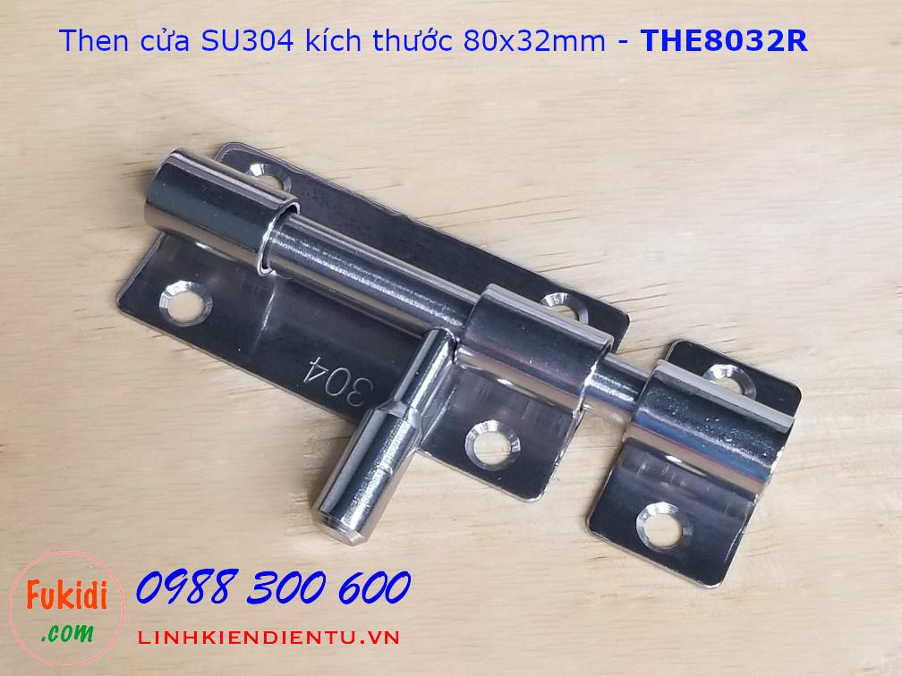 Then cửa inox 304 kích thước 80x32mm trụ tròn - THE8032R