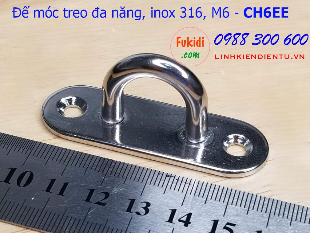 Móc treo ghế đu, xích đu, treo quạt trần hình chữ nhật bo tròn inox 316 M6 - CH6EE
