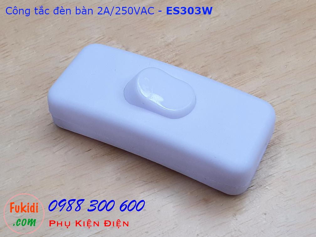 Công tắc dây treo 2A/250VAC dùng cho đèn bàn ES303 màu trắng - ES303W