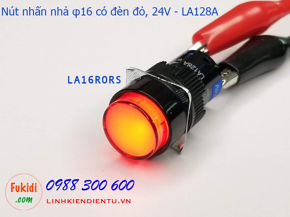 Nút nhấn nhả φ16 vỏ nhựa có đèn đỏ 24v LA16, LA128A  5A/250V- LA16RORS