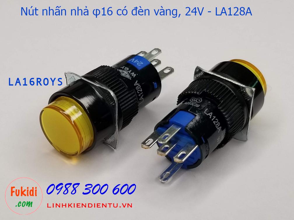 Nút nhấn nhả φ16 vỏ nhựa có đèn vàng 24v LA16, LA128A  5A/250V- LA16ROYS