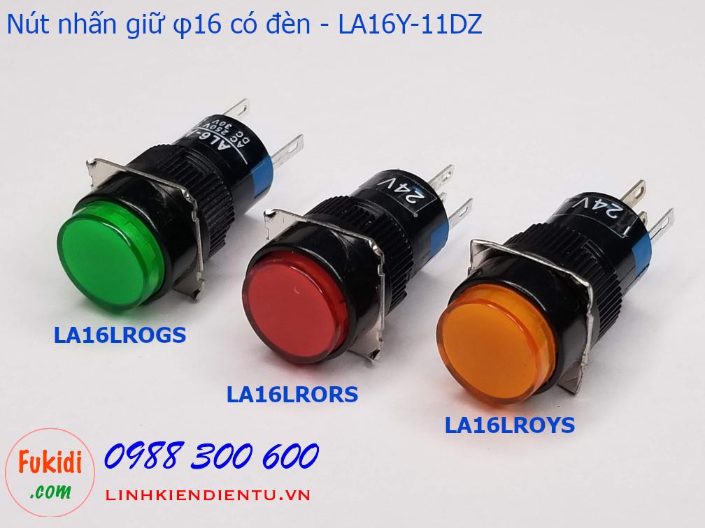 Nút nhấn giữ 16mm vỏ nhựa có đèn đỏ 24V LA16Y-11DZ - LA16LROR
