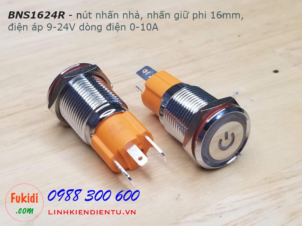BNS1624 Công tắc nút nhấn/nhả, vỏ kim loại, có đèn báo phi 16, điện áp 9-24V, dòng điện 10A