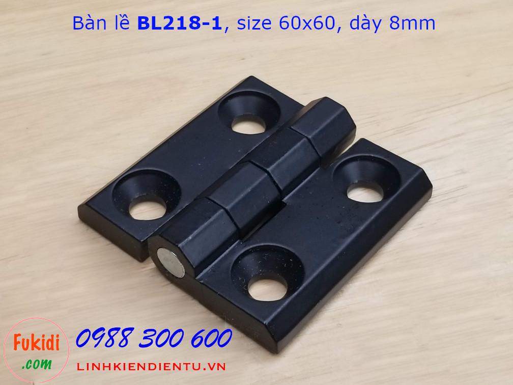 Bản lề hợp kim nhôm BL218-1 (CL218-1), size 60x60mm, dày 8mm màu đen