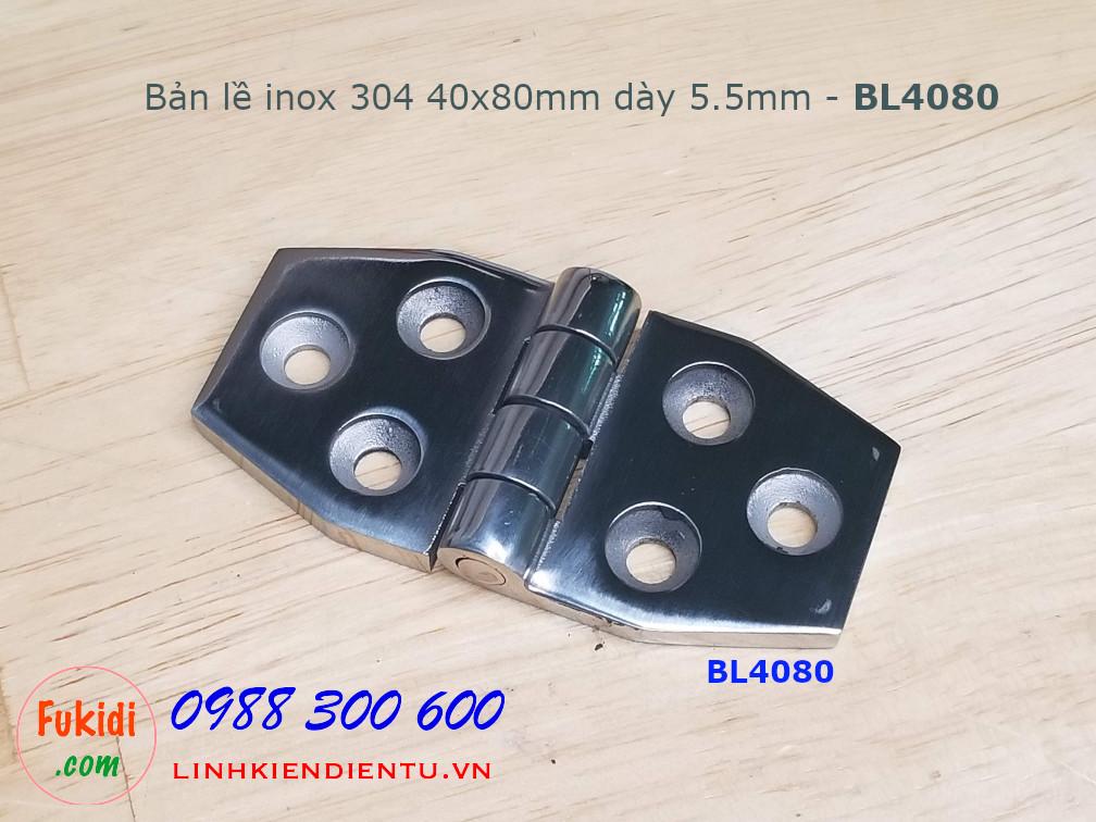 Bản lề inox 304 kích thước 40x80mm dày 5.5mm - BL4080