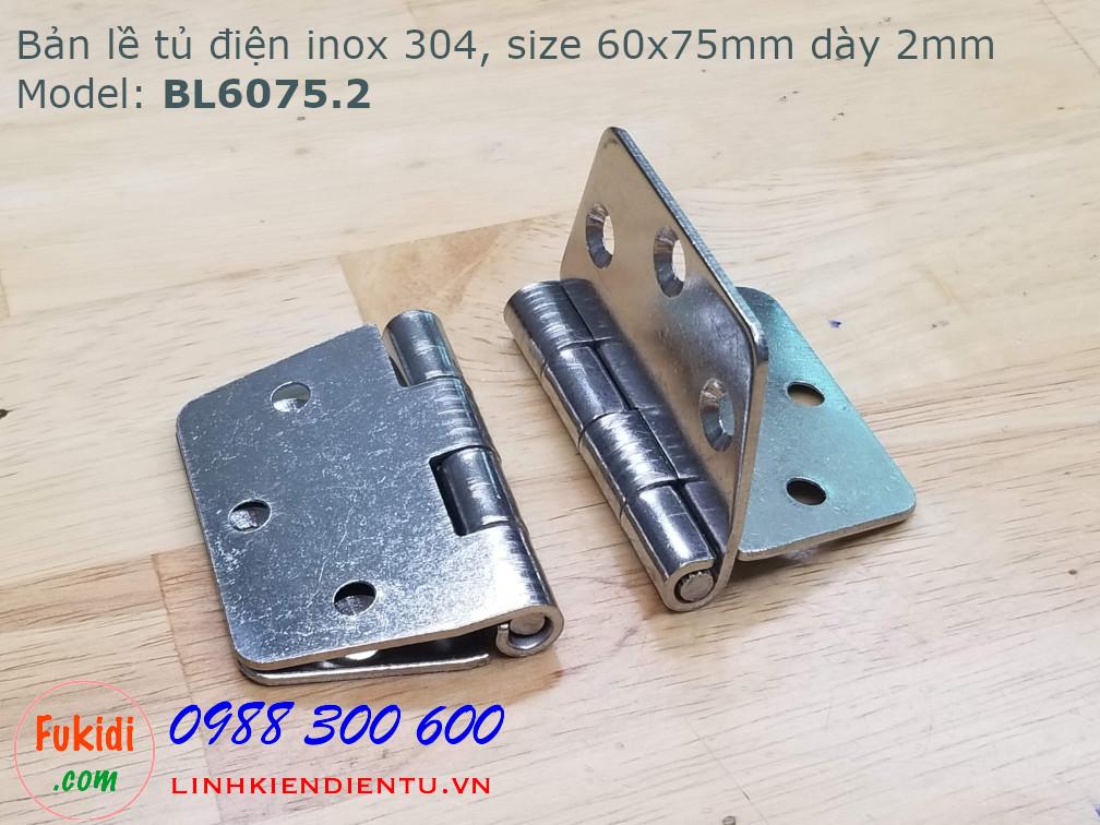Bản lề tủ điện inox 304 kích thước 60x75mm, dày 2mm, model: BL6075.2