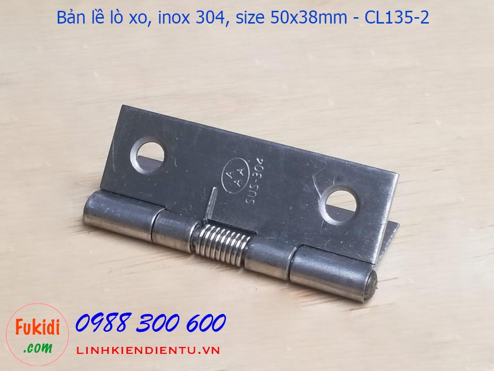 Bản lề lò xo inox 304 size 50x38mm CL135-2