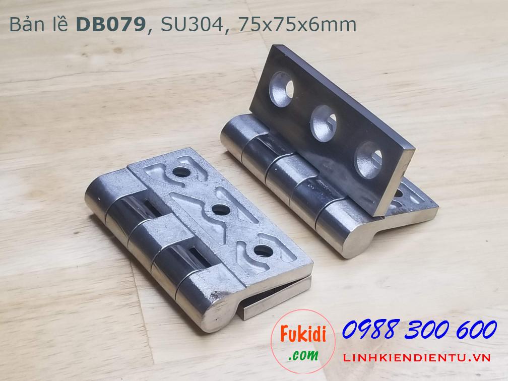 Bản lề DB079 chất liệu SU304 kích thước 75x75mm, dày 6mm