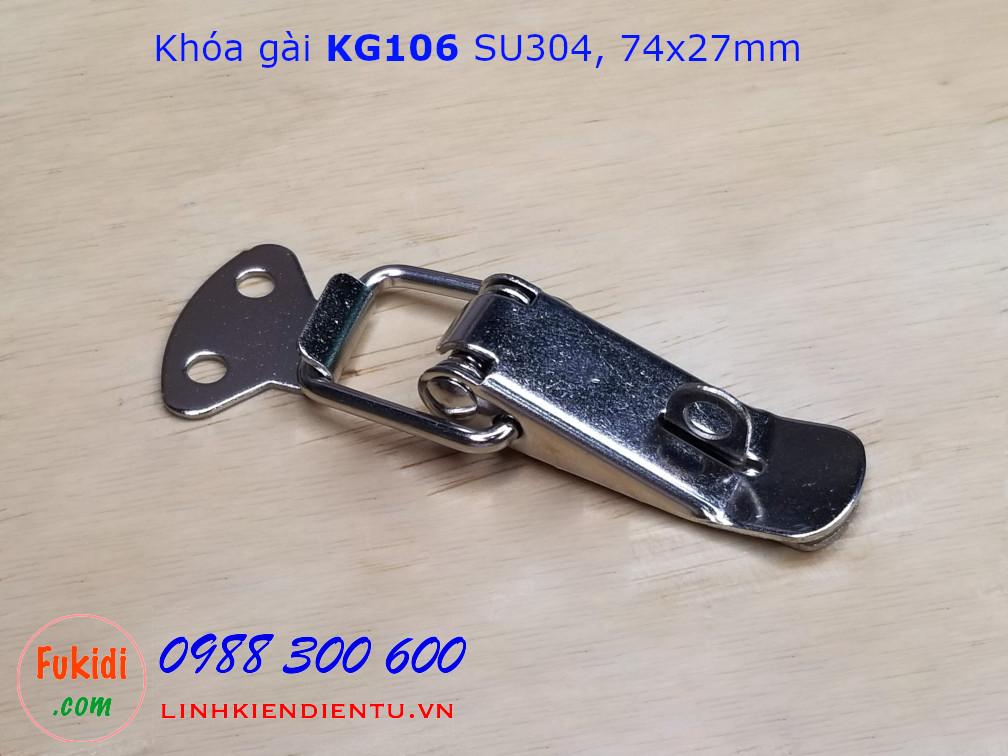 Khóa gài cửa tủ KG106, chất liệu SU304 kích thước tổng thể 74x32mm