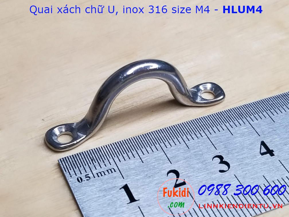 Quai xách chữ U M4 inox 316 chiều dài 40mm - HLUM4