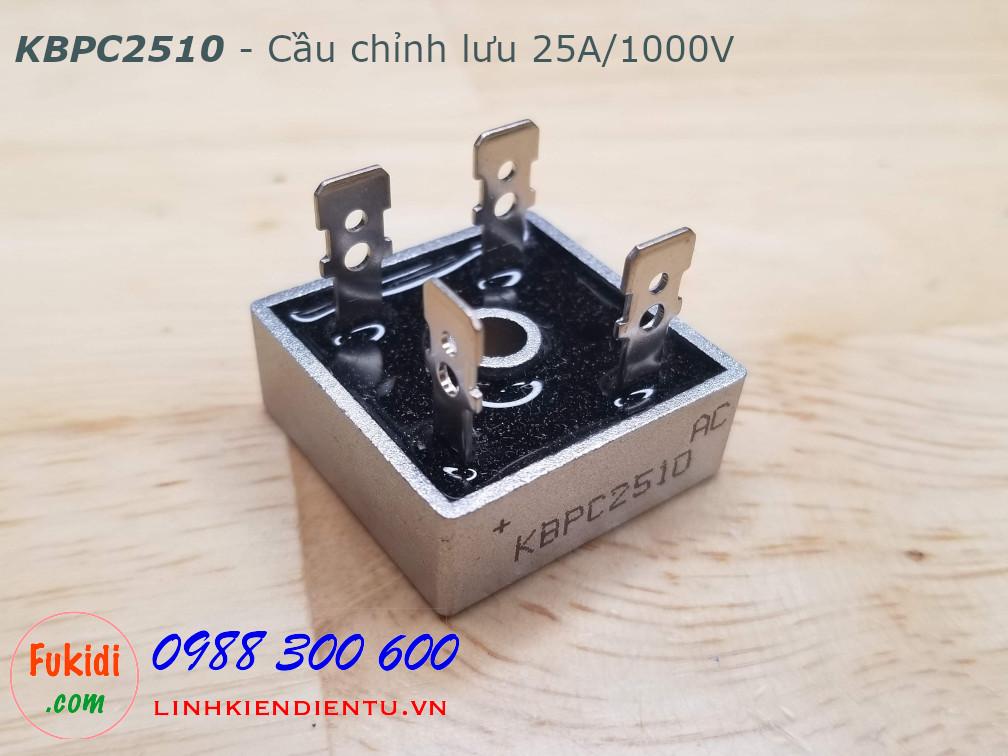KBPC2510 diode cầu chỉnh lưu 25A 1000V