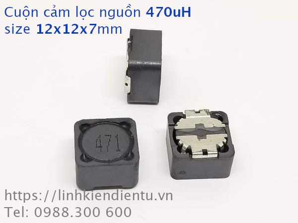 Cuộn cảm lọc nguồn 470uH 12x12x7mm có shield