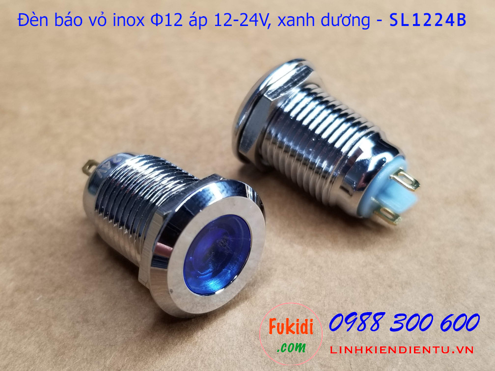 Đèn báo tín hiệu Φ12mm vỏ inox chống thấm, 12-24v màu xanh dương - SL1224B