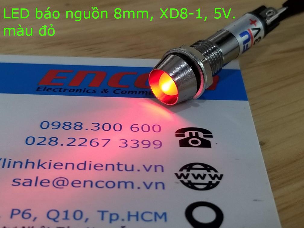 XD8-1 đèn LED báo nguồn 5v, vỏ kim loại, phi 8mm, màu đỏ