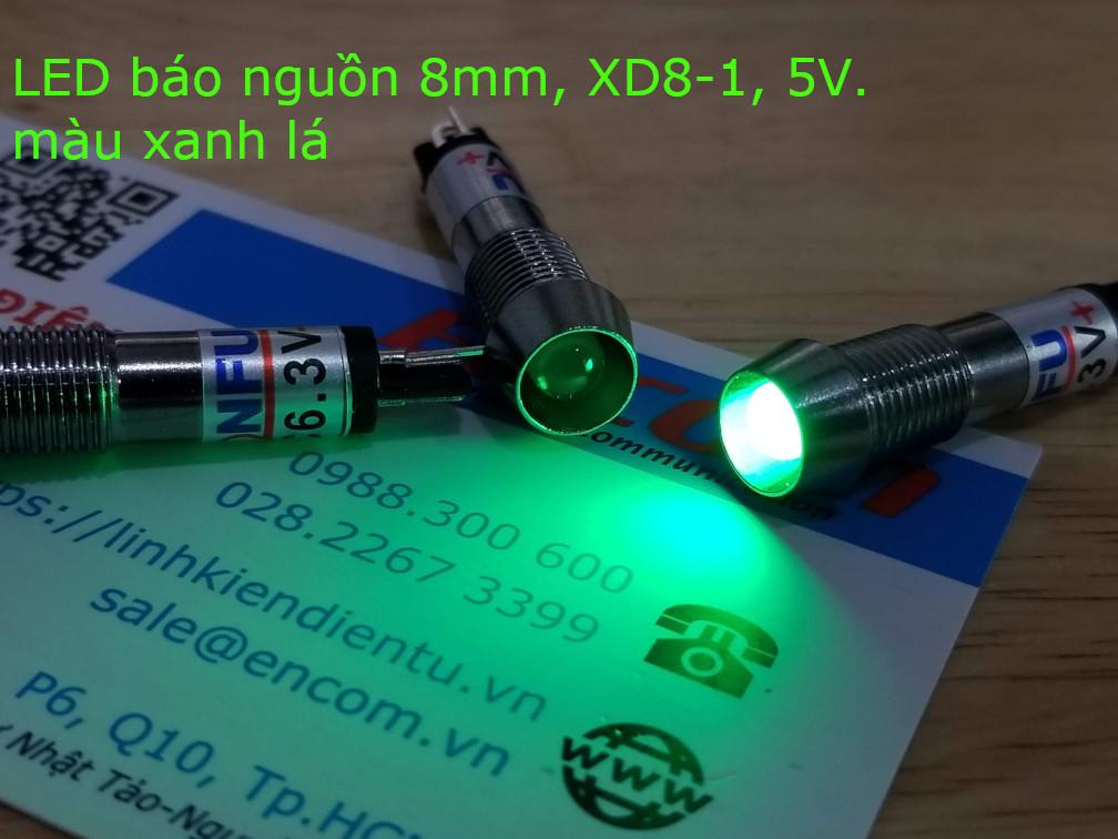 XD8-1 đèn LED báo nguồn 5v, vỏ kim loại, phi 8mm, màu xanh lá