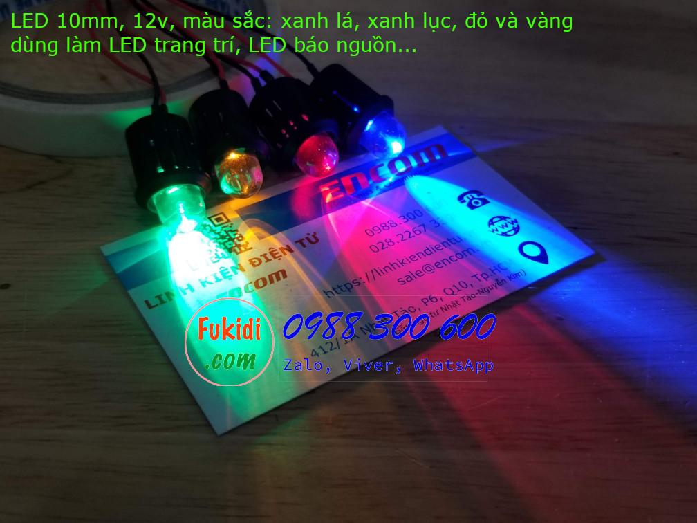 Đèn LED 10mm vỏ nhựa, trong suốt, điện áp 12v, màu sắc xanh lá, xanh lục, đỏ và vàng