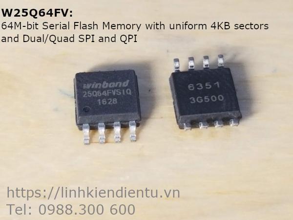 W25Q64FV 3V 64M-bit Serial Flash Memory with uniform 4KB sectors and Dual/Quad SPI and QPI