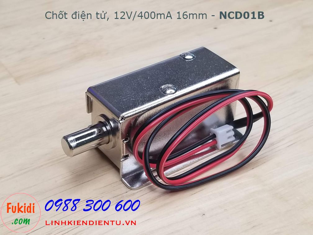 Chốt điện tử, chốt nam châm điện 12V 400mA lực kéo 0.5N - NCD01B
