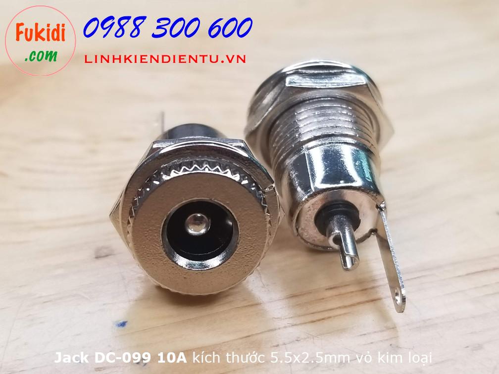 Socket cắm nguồn DC DC099 loại 5.5x2.5mm, vỏ kim loại, gắn bằng vít, công suất 10A