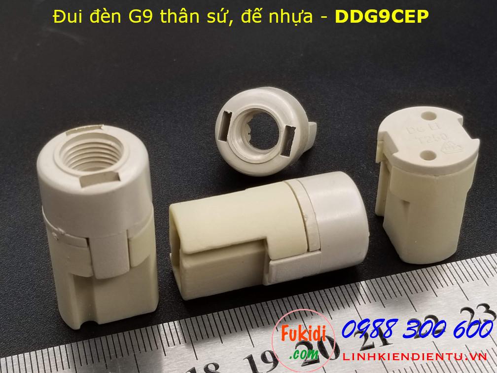 Đui đèn G9 thân sứ đế nhựa size 18x35mm - DDG9CEP