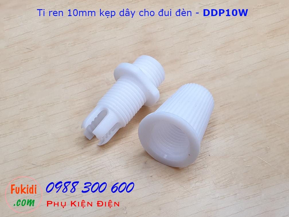 Ti ren nhựa 10mm dùng kẹp dây điện cho đui đèn E12, E14, E26, E27 màu trắng - DDP10W