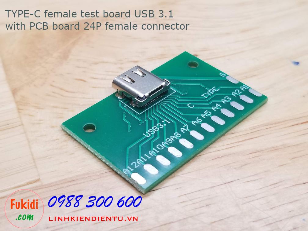 Đế ra chân cho cổng USB-C female, chuẩn USB 3.1, ra 24 chân trên tấm mạch in