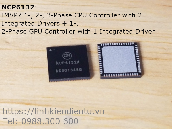 NCP6132A: IMVP7 1-, 2-, 3-Phase CPU Controller with 2 Integrated Drivers + 1-, 2-Phase GPU Controller with 1 Integrated Driver