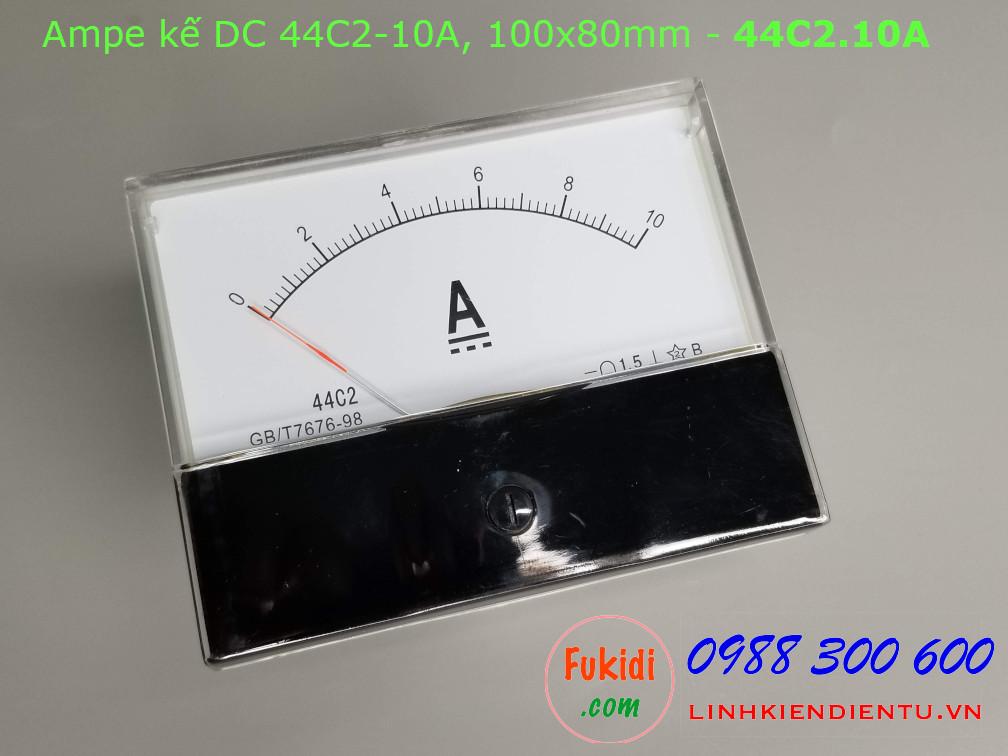 Ampe kế DC 44C2 10A chỉ thị bằng kim, kích thước 100x80mm - 44C2.10A