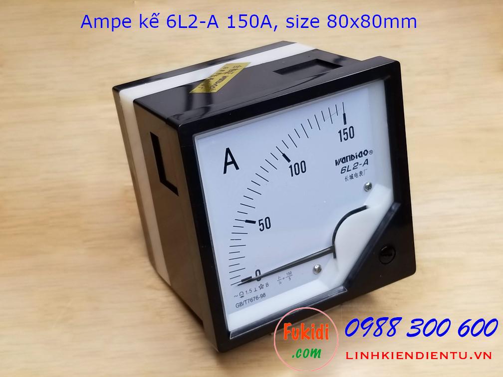 Ampe kế AC 6L2-A tầm đo 150A điện áp 2KV, size 80x80mm - 6L2A150