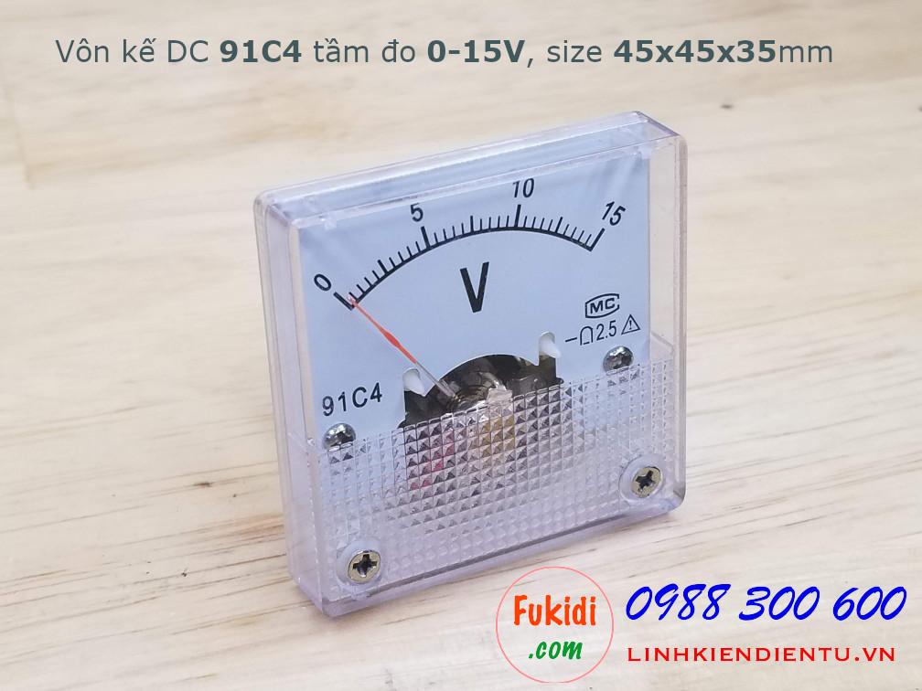 Vôn kế DC 91C4 tầm đo 0-15V, kích thước 45x45x36mm