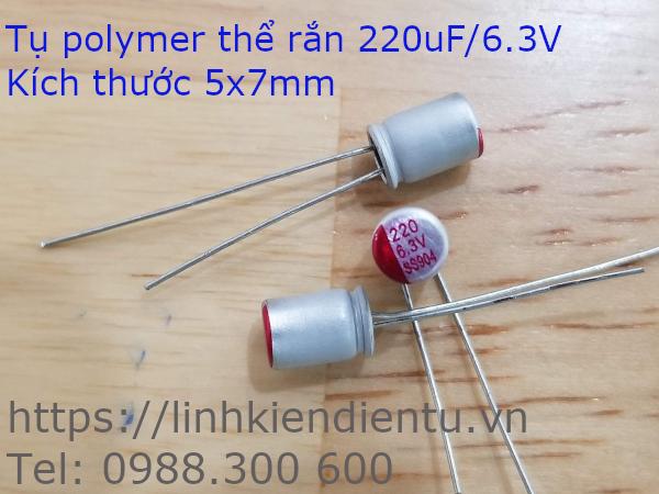 Tụ polymer rắn 220uF/6.3V,  kích thước 5x7mm
