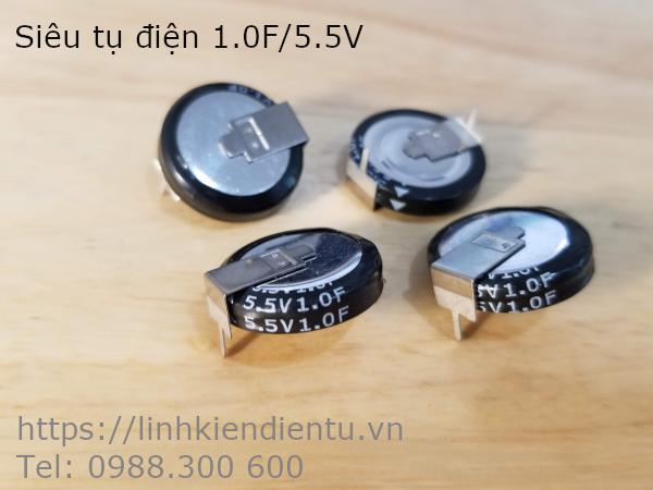 Siêu tụ điện 1.0F/5.5V - tụ dung lượng cao