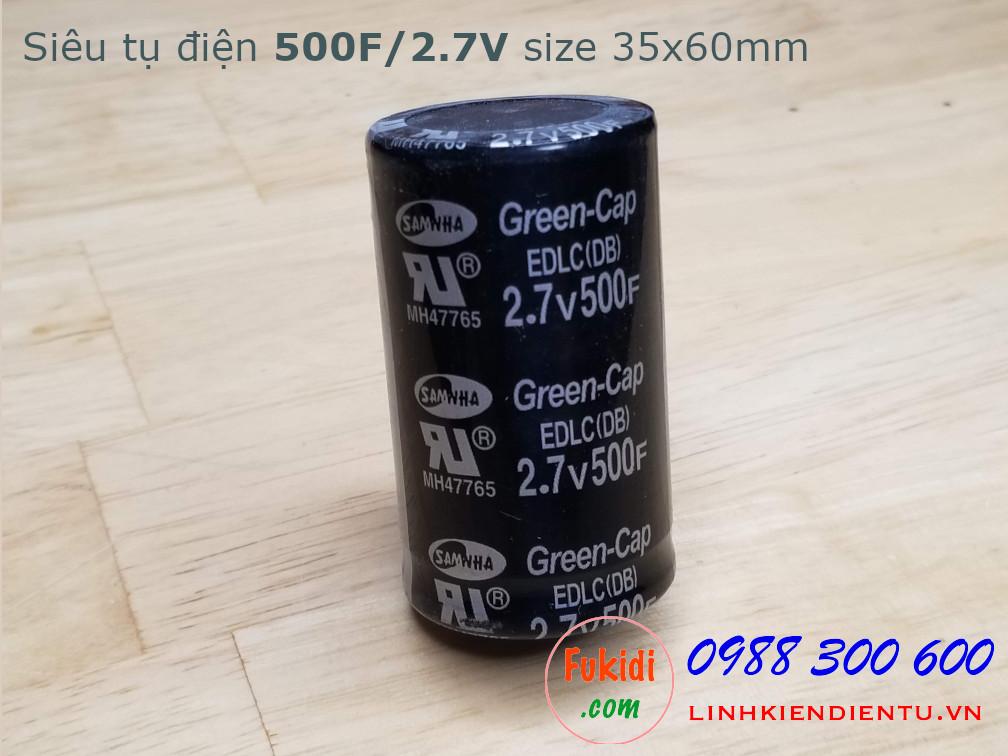 Siêu tụ điện - tụ điện dung lượng cao 500F/2.7V, size 35x60mm