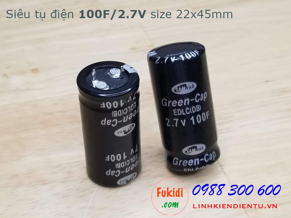 Tụ điện dung lượng cao 100F/2.7V, size 22x45mm