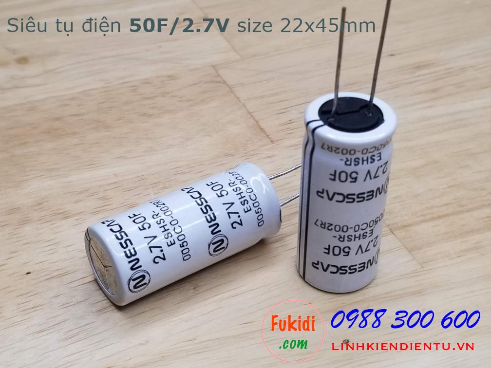 Tụ điện dung lượng cao NESSCAP 50F 2.7V size 22x45mm